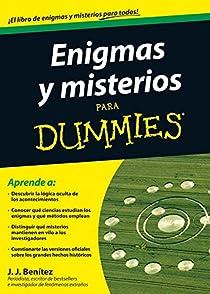 Enigmas y misterios para Dummies par Benítez