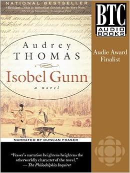 Isobel Gunn Audrey Thomas Duncan Fraser 9780864923318