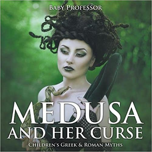 Book Medusa and Her Curse-Children's Greek & Roman Myths