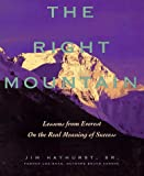 The Right Mountain, Jim Hayhurst, 0471642207