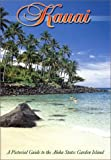 The Island of Kauai, Dick Young and Ray Helbig, 093049220X