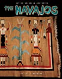 The Navajos, Liz Sonneborn, 0822526964