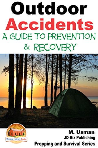 Amazon com: Outdoor Accidents - A Guide for Prevention and