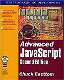 Advanced JavaScript, Chuck Easttom, 155622852X