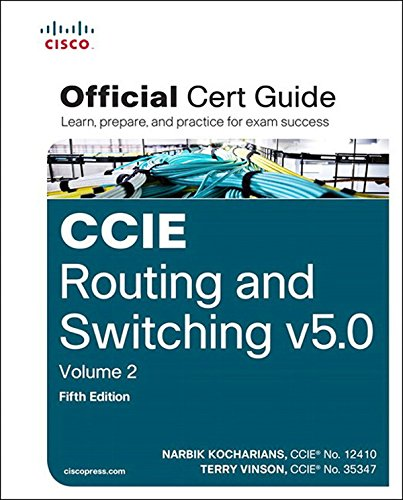 Download CCIE Routing and Switching v5.0 Official Cert Guide, Volume 2 (5th Edition) Pdf