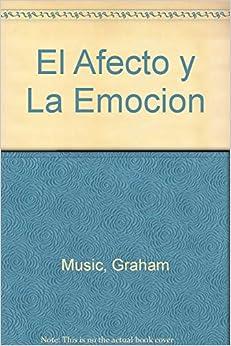 Book El Afecto y La Emocion