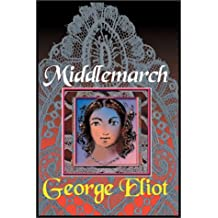 Middlemarch   Part 1 Of 2