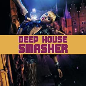 Deep house smasher various artists mp3 downloads for Deep house bands
