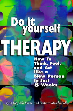 Download do it yourself therapy how to think feel and act like a download do it yourself therapy how to think feel and act like a new person in just 8 weeks book pdf audio id80y4c5h solutioingenieria Images