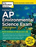 Cracking the AP Environmental Science Exam, 2020 Edition: Practice Tests & Prep for the NEW 2020 Exam (College Test Preparation): more info
