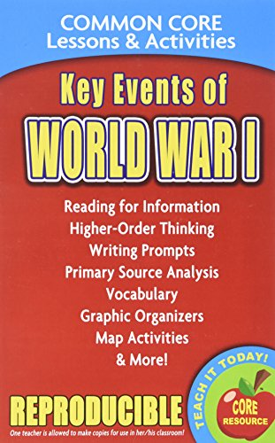 Key Events of World War I - Common Core Lessons and Activities