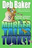 Murder Talks Turkey: A Gertie Johnson Murder Mystery