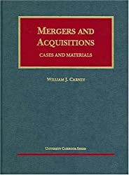 Carney's Mergers and Acquisitions: Cases and Materials (University Casebook Series)