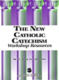 The New Catholic Catechism Workshop Resources, Mary A. Johnston, 1558331506