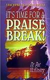 It's Time for a Praisebreak, Pat McKintry, 0927936321