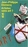 Artistes sans art ? par Domecq