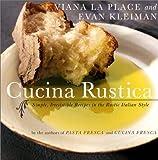 Cucina Rustica, Viana La Place and Evan Kleiman, 0060935111