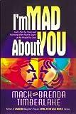 I'm Mad about You, Mack Timberlake and Brenda Timberlake, 0884194256