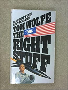 Book The Right Stuff by Tom Wolfe (1980-12-31)