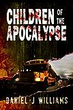 Children of the Apocalypse (Mace of the Apocalypse #3)