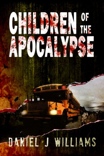Children of the Apocalypse (Mace of the Apocalypse #3) by [Williams, Daniel J.]