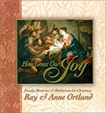 How Great Our Joy, Ray Ortlund and Anne Ortlund, 0805437843