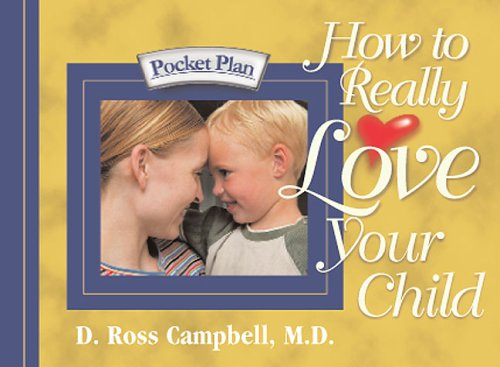 Download How to Really Love Your Child (Pocket Plan) pdf epub