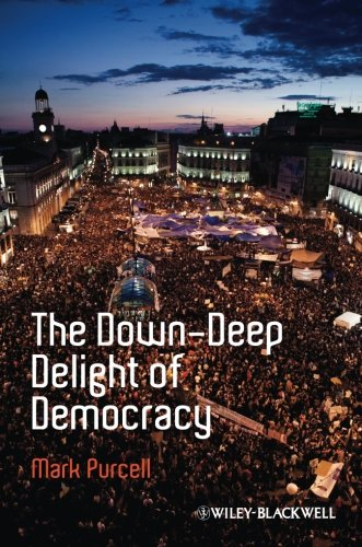 The Down-Deep Delight of Democracy