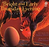 Bright and Early Thursday Evening, Audrey Wood, 0152019634