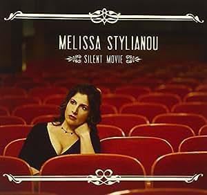 STYLIANOU, MELISSA - SILENT MOVIE