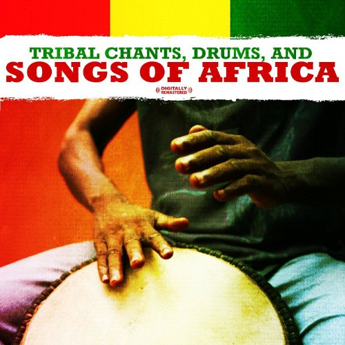 , And Songs Of Africa (Digitally Remastered) (African Folk Music)