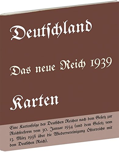 Historische Karten: DEUTSCHLAND - Das neue Reich 1939 Taschenbuch – 1. Mai 2016 ohne Verlag Rockstuhl 3959661215 Nordostdeutschland