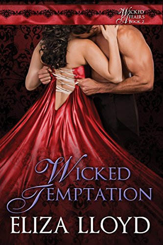 Wicked Temptation (Wicked Affairs Book 2)