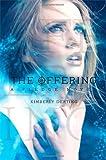 The Offering: A Pledge Novel (The Pledge Trilogy)