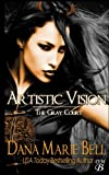 Artistic Vision (The Gray Court) (Volume 3)