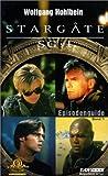Stargate SG-1. Episodenguide Band 01.