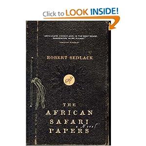 The African Safari Papers Robert Sedlack
