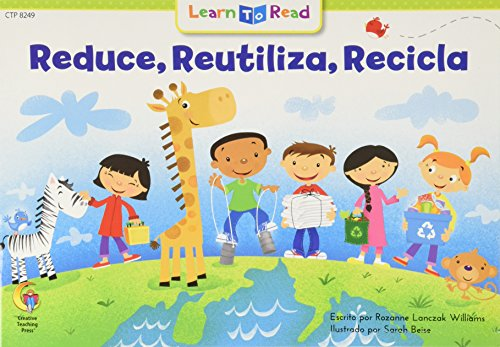 Libro : Reducir, Reutilizar, Reciclar = Reduce, Reuse, Recycle (English and Spanish Edition) [Rozanne L Williams]