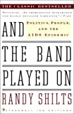 And the Band Played On, Randy Shilts, 0613298721
