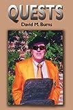 Quests, David M. Burns, 0595211755