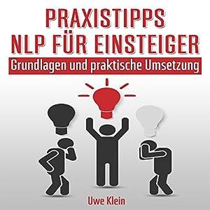Praxistipps NLP für Einsteiger Hörbuch