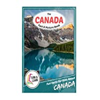 The Canada Fact and Picture Book: Fun Facts for Kids About Canada (Turn and Learn)