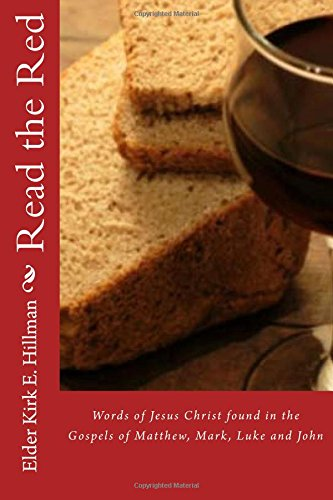 Read Online Read The Red: The words of Jesus Christ found in the Gospels PDF