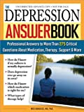 img - for The Depression Answer Book: Professional Answers to More than 275 Critical Questions About Medication, Therapy, Support, and More book / textbook / text book