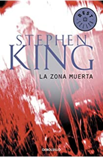 La zona muerta / The Dead Zone (Spanish Edition)