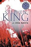 La zona muerta / The Dead Zone (Spanish Edition)