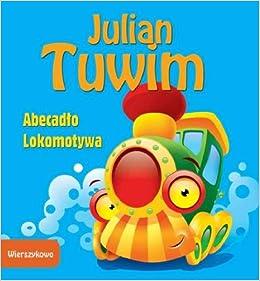 Wierszykowo Abecadlo Lokomotywa Amazones Julian Tuwim
