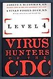 Level 4 : Virus Hunters of the CDC, McCormick, Joseph, 1570363978
