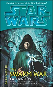 Star Wars: The Swarm War (Dark Nest III)