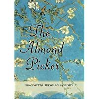 The Almond Picker: A Novel